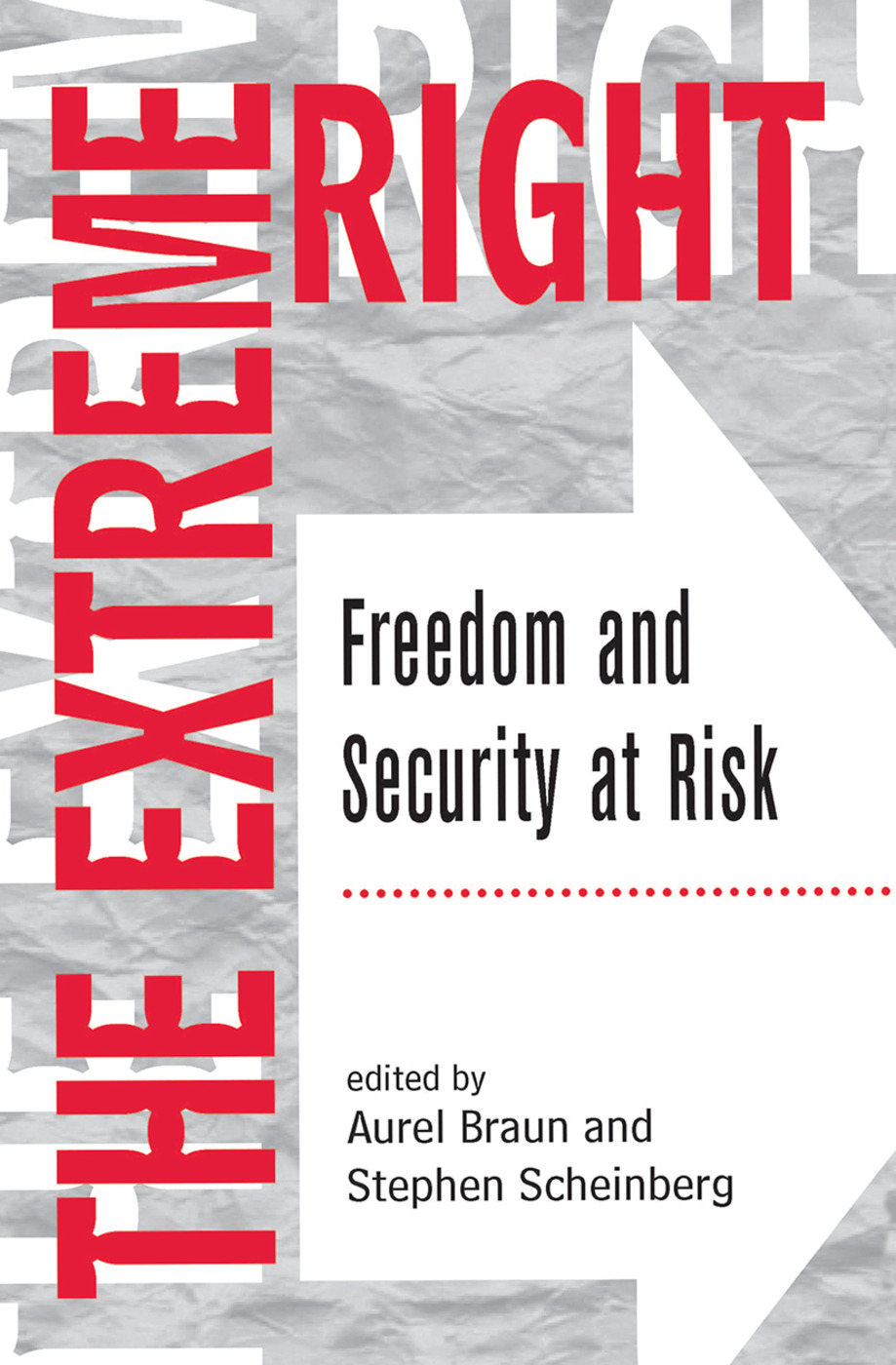 The Extreme Right: Freedom And Security At Risk, 1st Edition (Hardback) book cover
