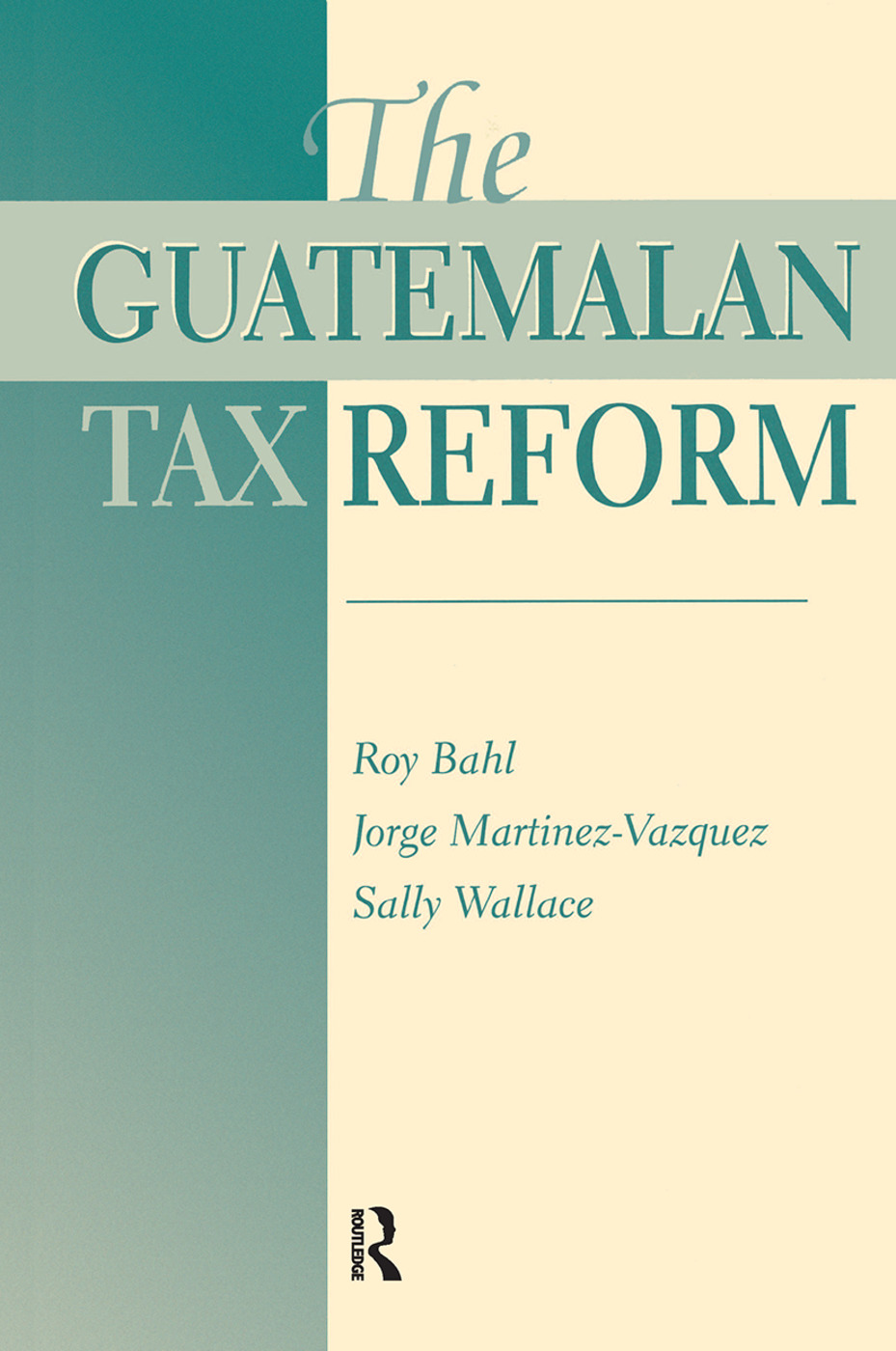 The Guatemalan Tax Reform book cover