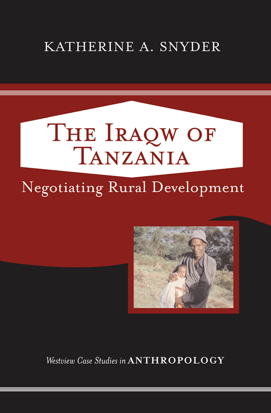 The Iraqw of Tanzania: Negotiating Rural Development, 1st Edition (Hardback) book cover