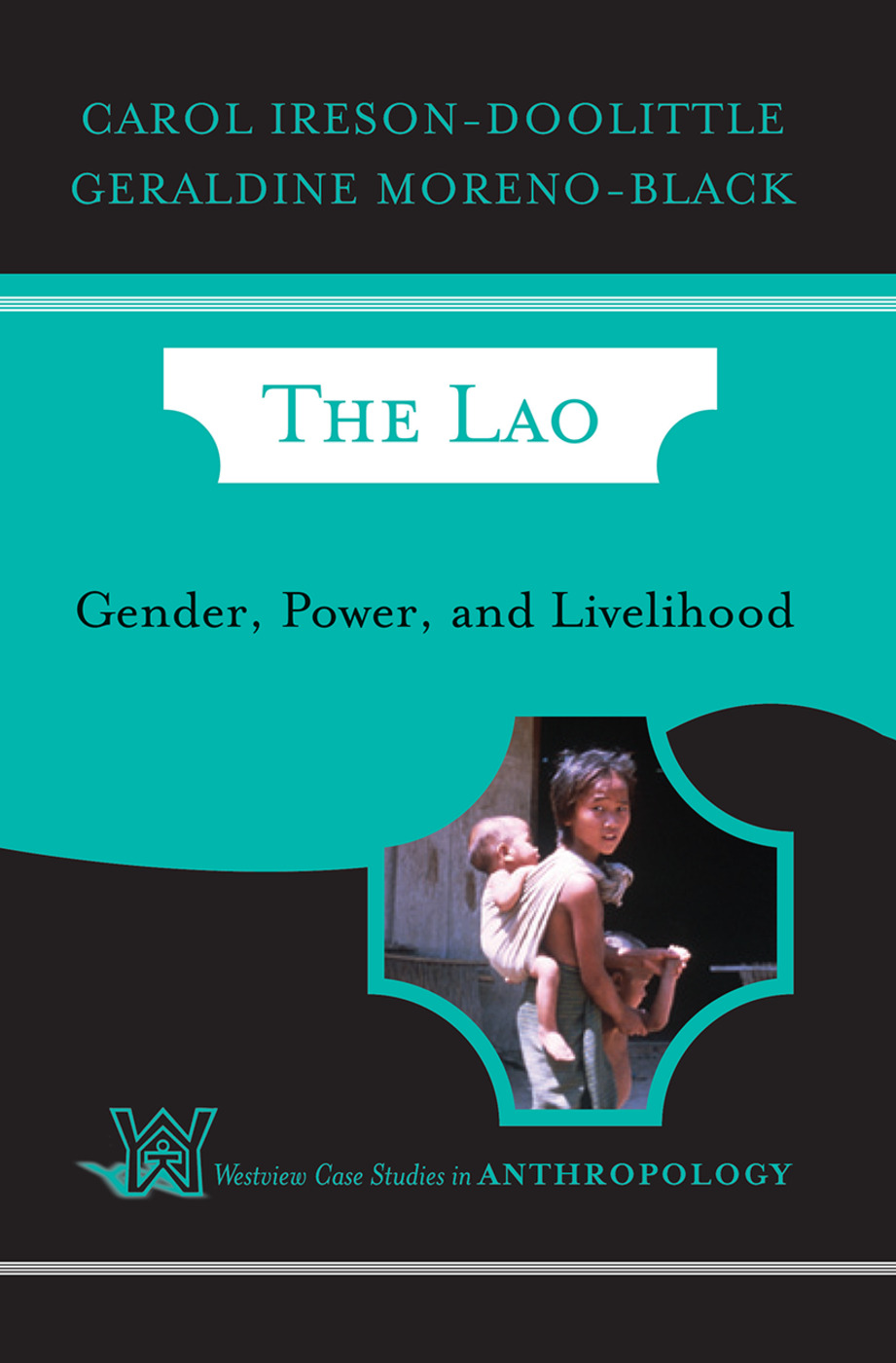 The Lao: Gender, Power, and Livelihood, 1st Edition (Hardback) book cover