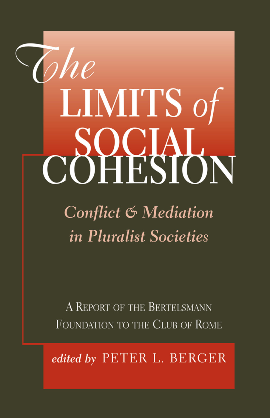 The Limits Of Social Cohesion: Conflict And Mediation In Pluralist Societies, 1st Edition (Hardback) book cover