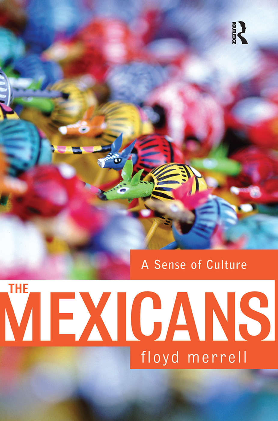 The Mexicans: A Sense Of Culture book cover
