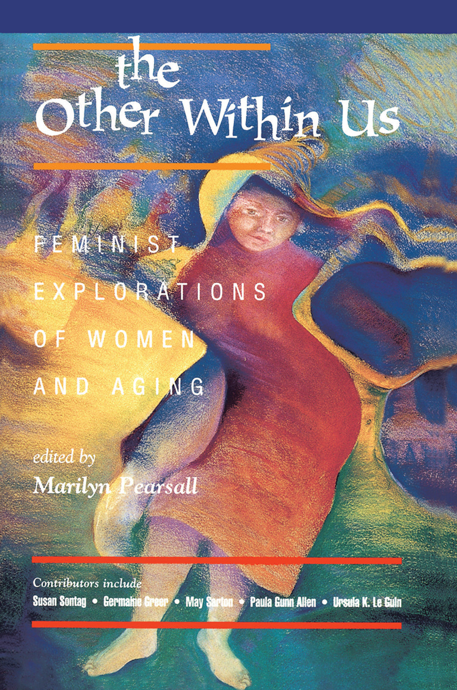 The Other Within Us: Feminist Explorations Of Women And Aging book cover