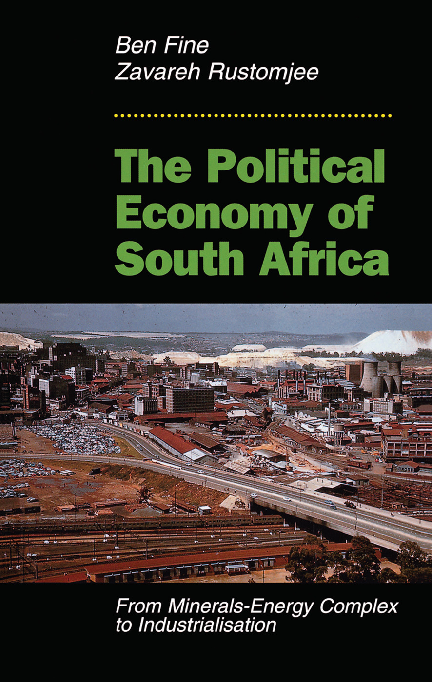 The Political Economy Of South Africa: From Minerals-energy Complex To Industrialisation book cover