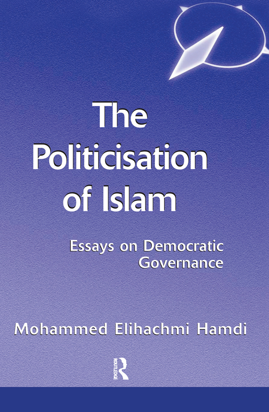 The Politicisation Of Islam: A Case Study Of Tunisia book cover