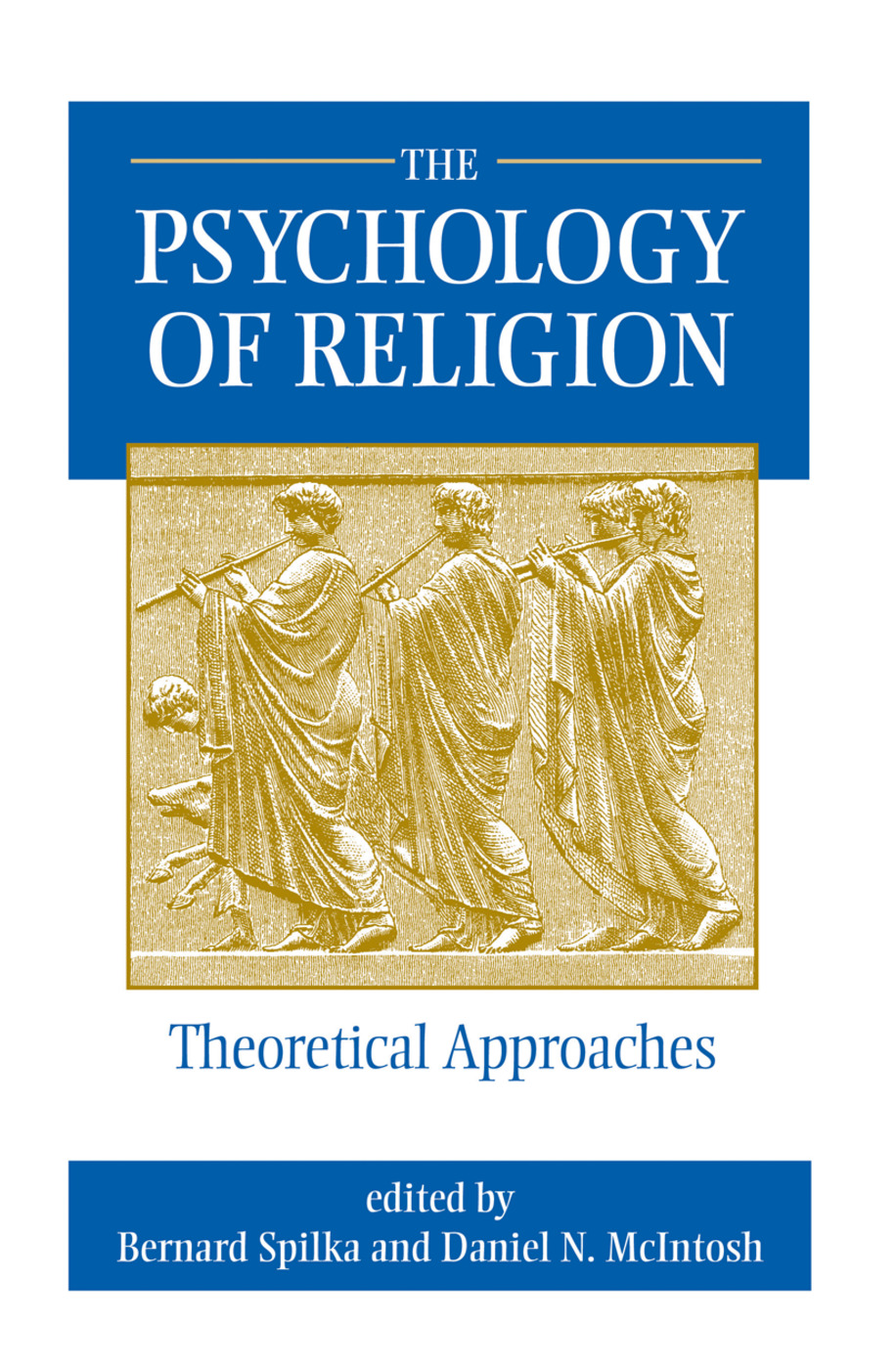 The Psychology Of Religion: 1st Edition (Hardback) book cover