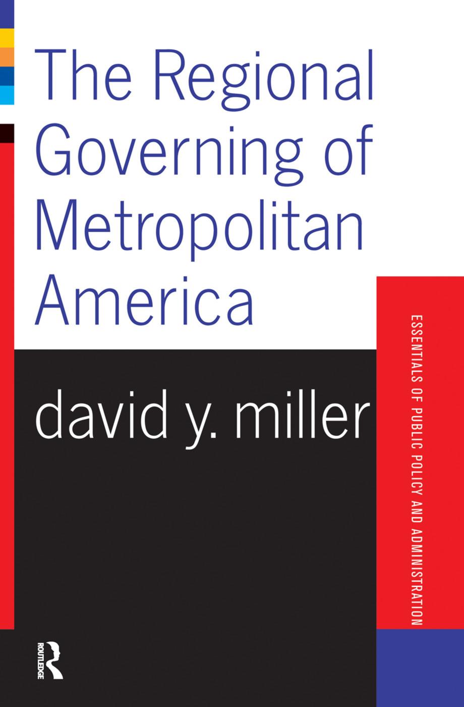 The Regional Governing Of Metropolitan America book cover