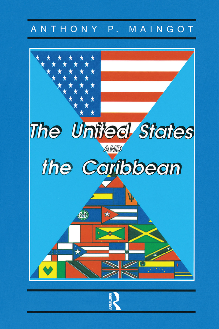The United States And The Caribbean: Challenges Of An Asymmetrical Relationship book cover