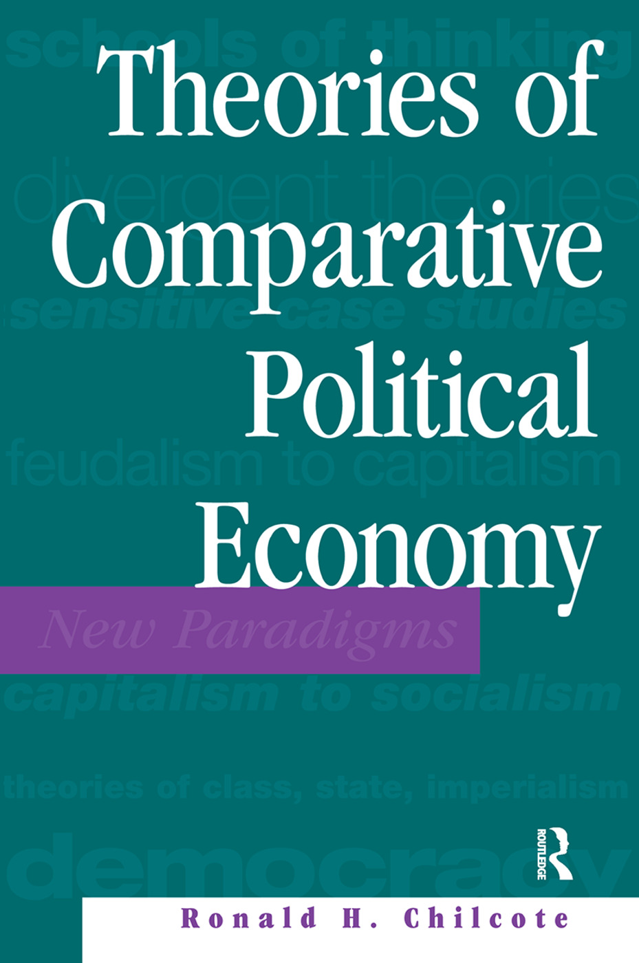 Theories Of Comparative Political Economy book cover