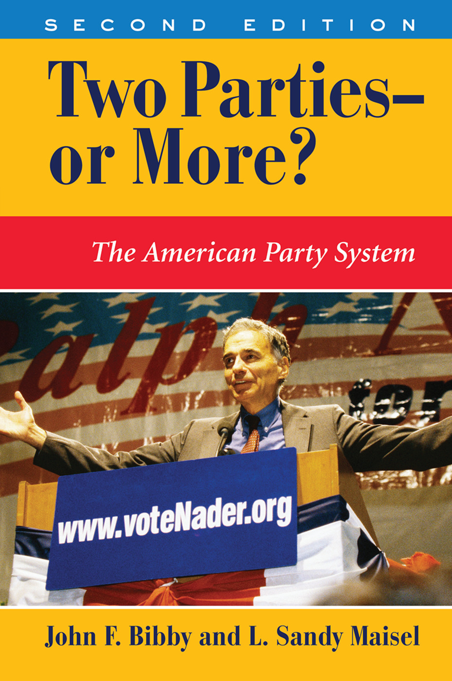 Two Parties--or More?: The American Party System book cover