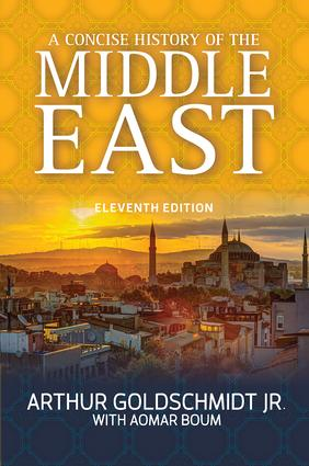 A Concise History of the Middle East: 11th Edition (Hardback) book cover