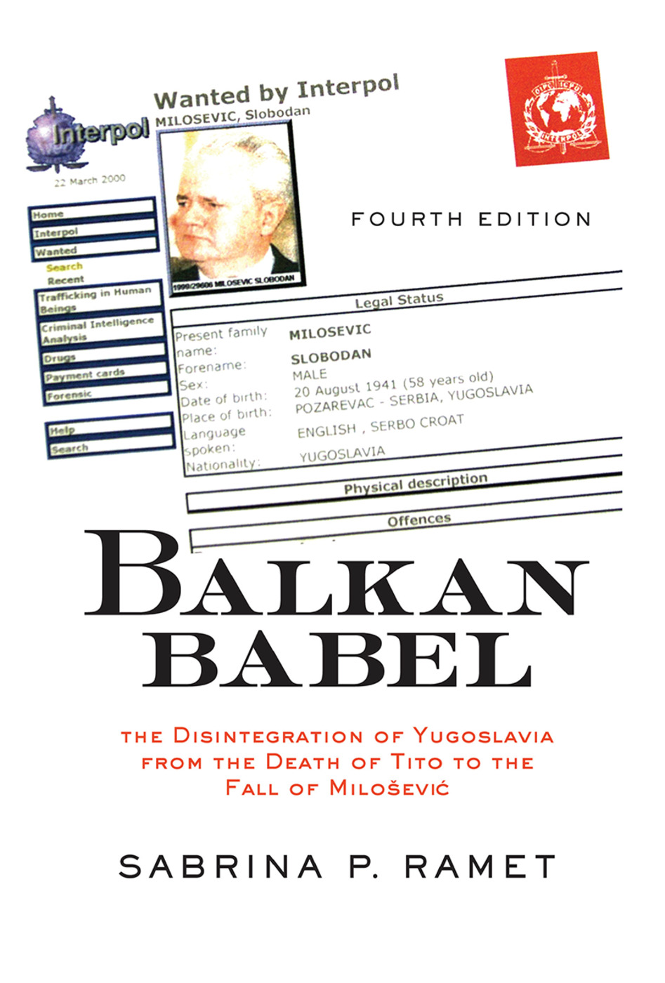 Balkan Babel: The Disintegration Of Yugoslavia From The Death Of Tito To The Fall Of Milosevic book cover
