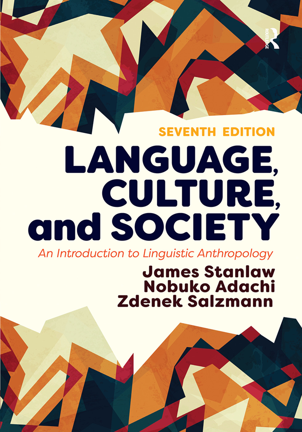 Language, Culture, and Society: An Introduction to Linguistic Anthropology book cover