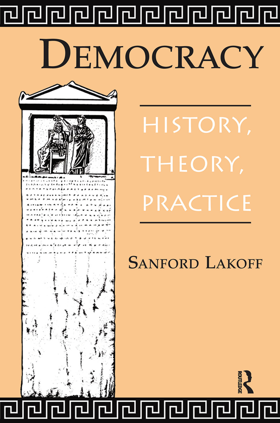 Democracy: History, Theory, Practice book cover