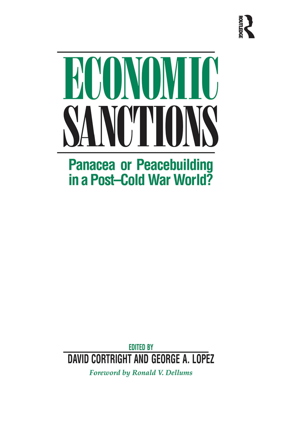 Economic Sanctions: Panacea Or Peacebuilding In A Post-cold War World? book cover