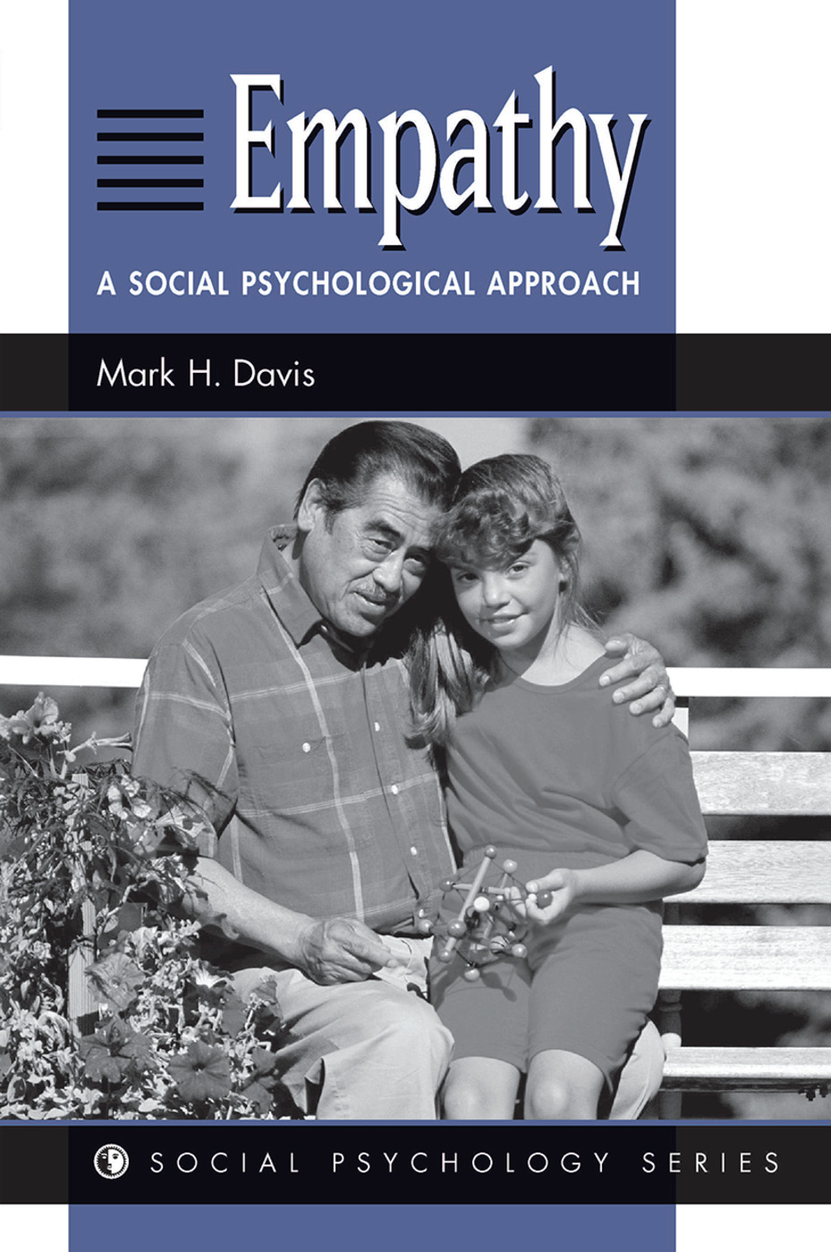 Empathy: A Social Psychological Approach, 1st Edition (Hardback) book cover