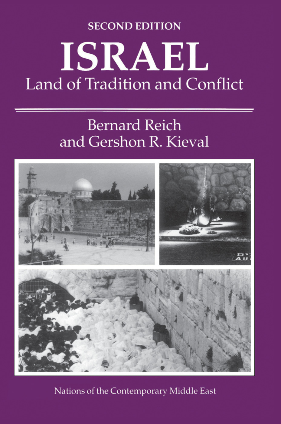 Israel: Land Of Tradition And Conflict, Second Edition, 2nd Edition (Hardback) book cover