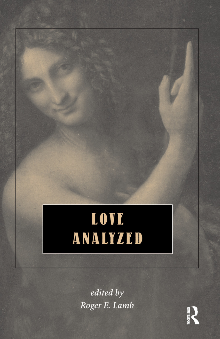 Love Analyzed: 1st Edition (Hardback) book cover