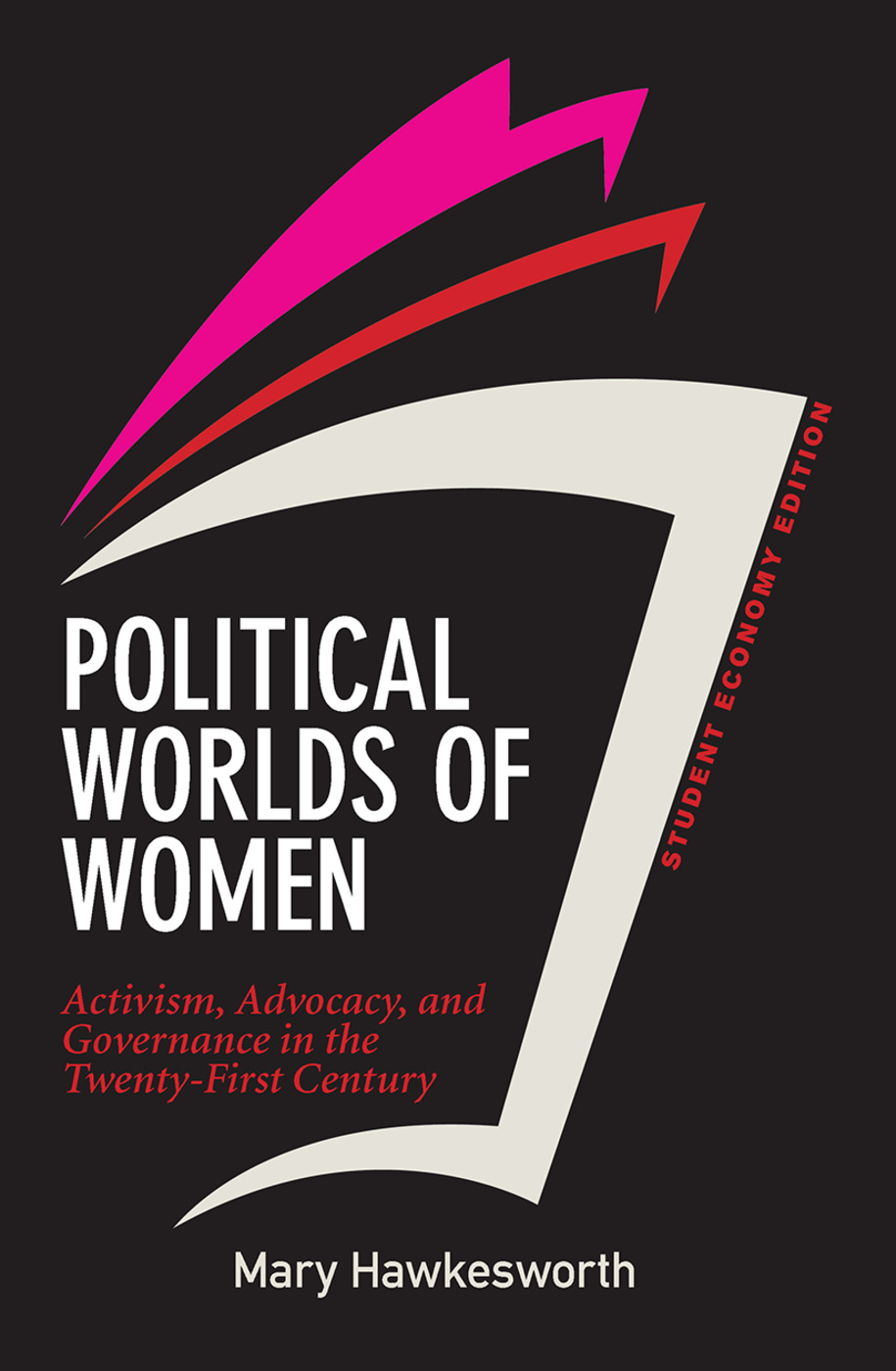 Political Worlds of Women, Student Economy Edition: Activism, Advocacy, and Governance in the Twenty-First Century book cover