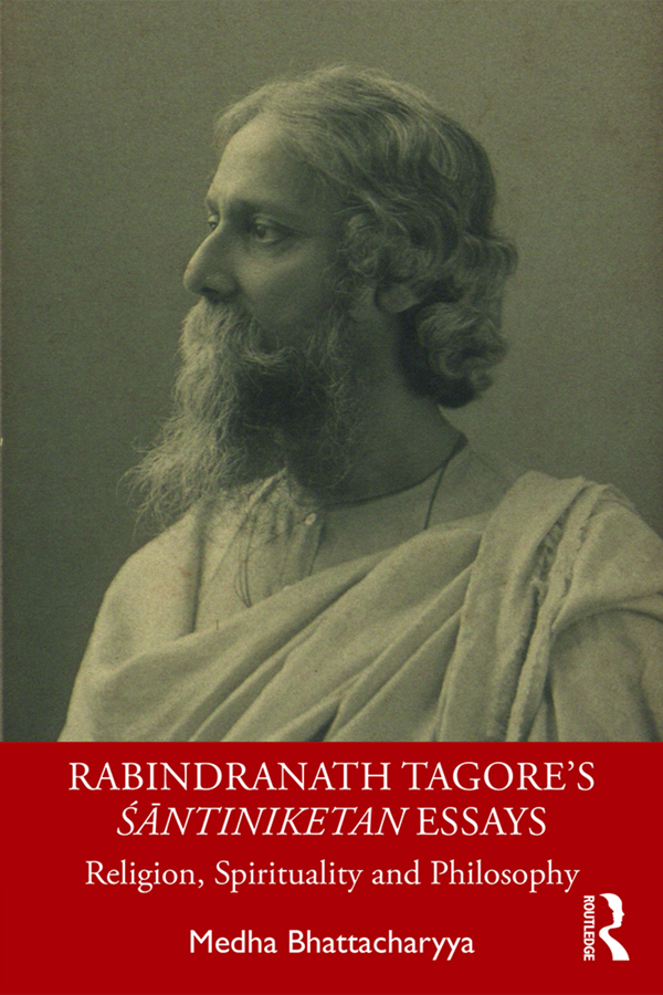 Rabindranath Tagore's Śāntiniketan Essays: Religion, Spirituality and Philosophy, 1st Edition (Paperback) book cover
