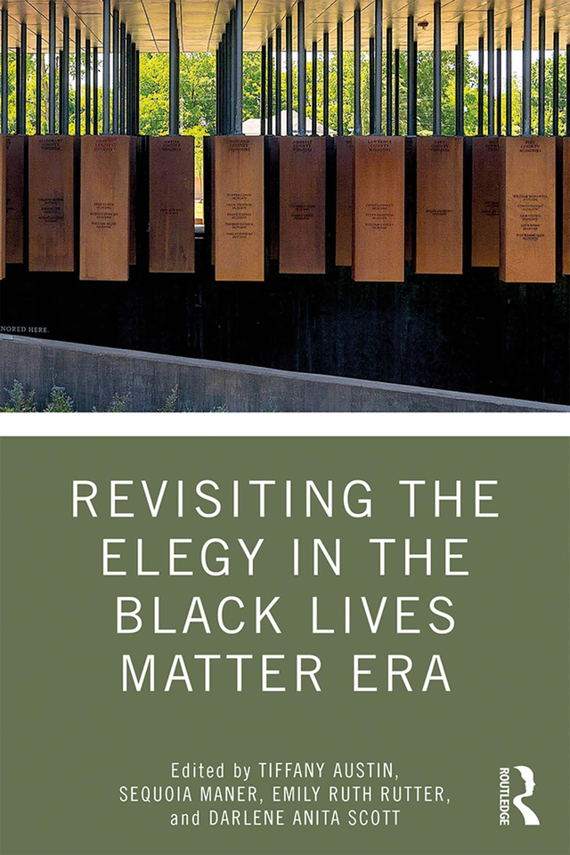 Revisiting the Elegy in the Black Lives Matter Era book cover