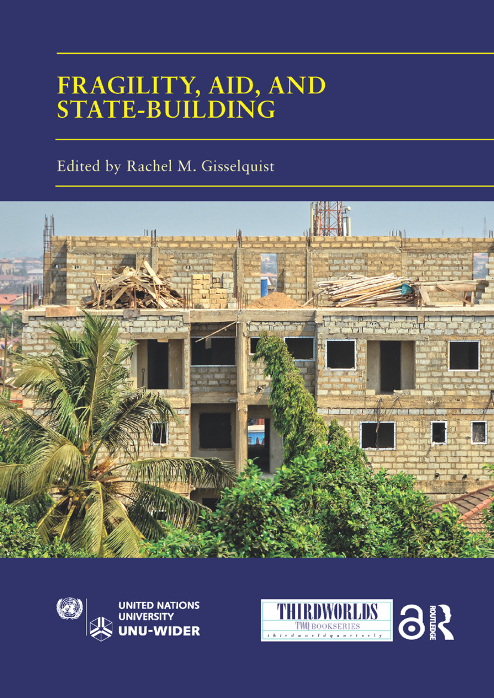 Fragility, Aid, and State-building: Understanding Diverse Trajectories book cover