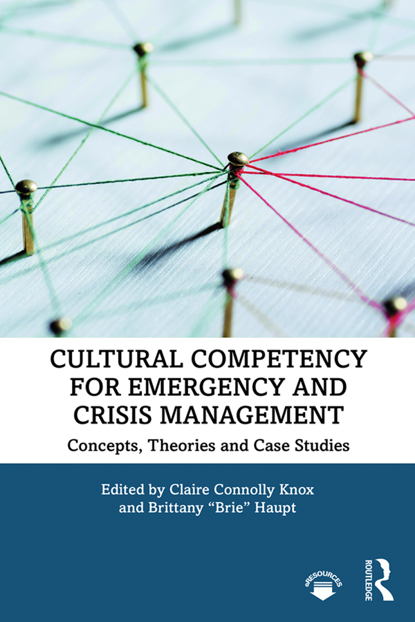 Cultural Competency for Emergency and Crisis Management: Concepts, Theories and Case Studies book cover