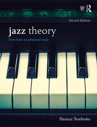Jazz Theory, Second Edition (Textbook and Workbook Package): From Basic to Advanced Study book cover