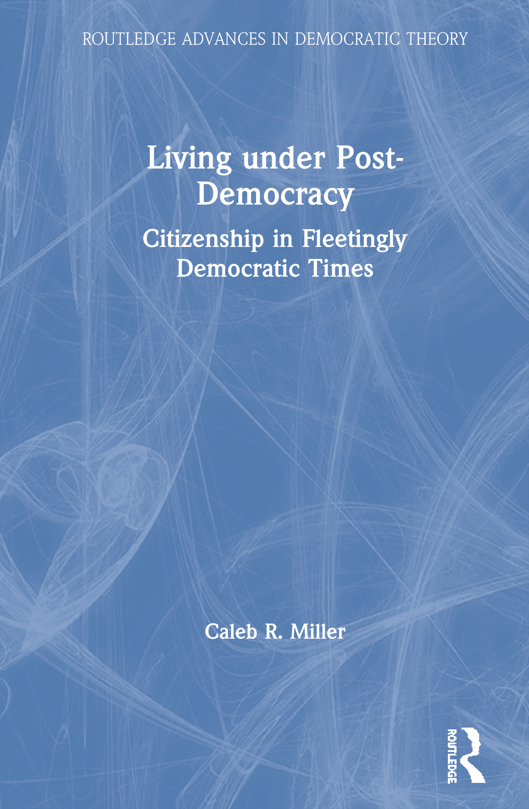 Post-Democratic Citizenship