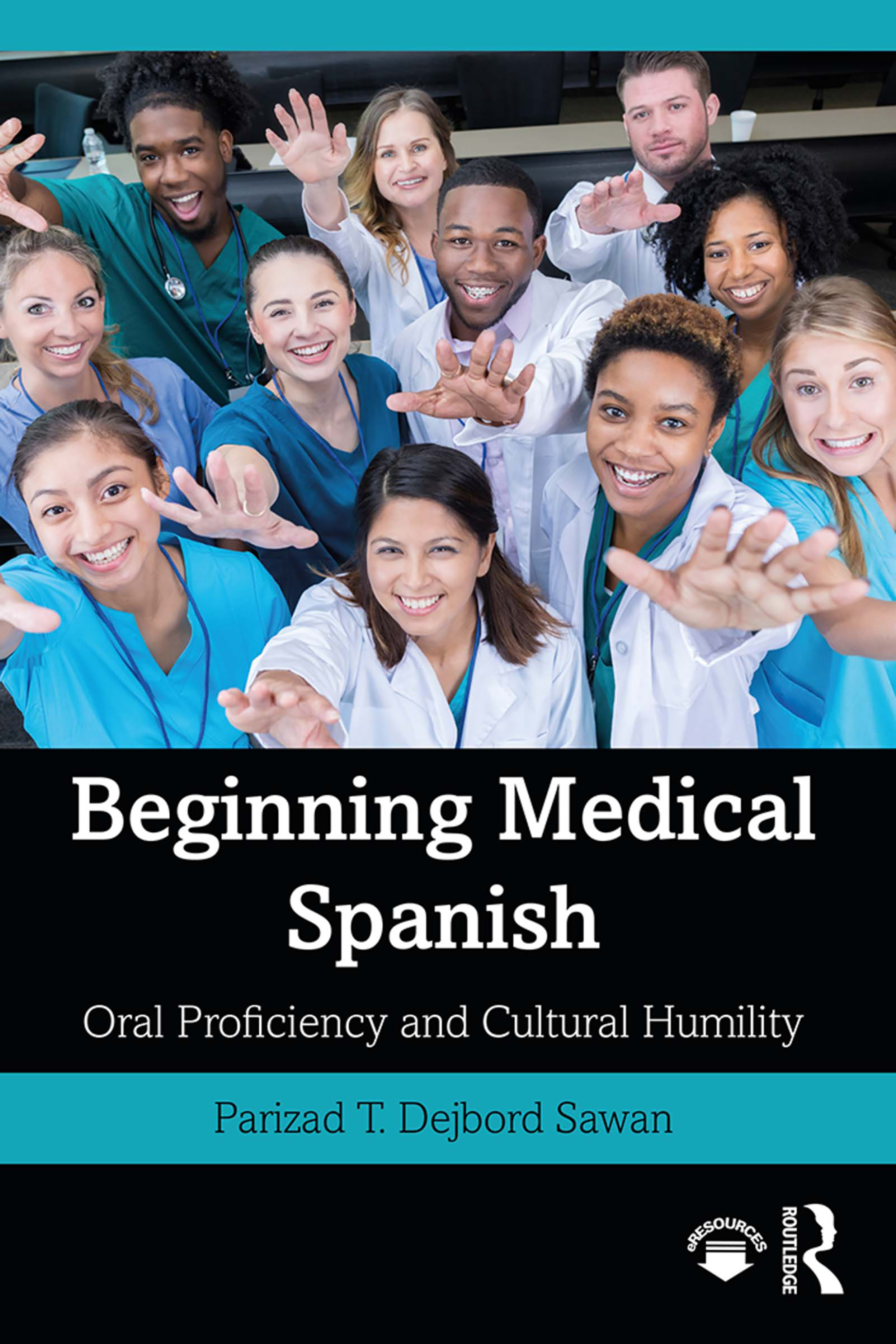 Beginning Medical Spanish: Oral Proficiency and Cultural Humility, 1st Edition (Paperback) book cover