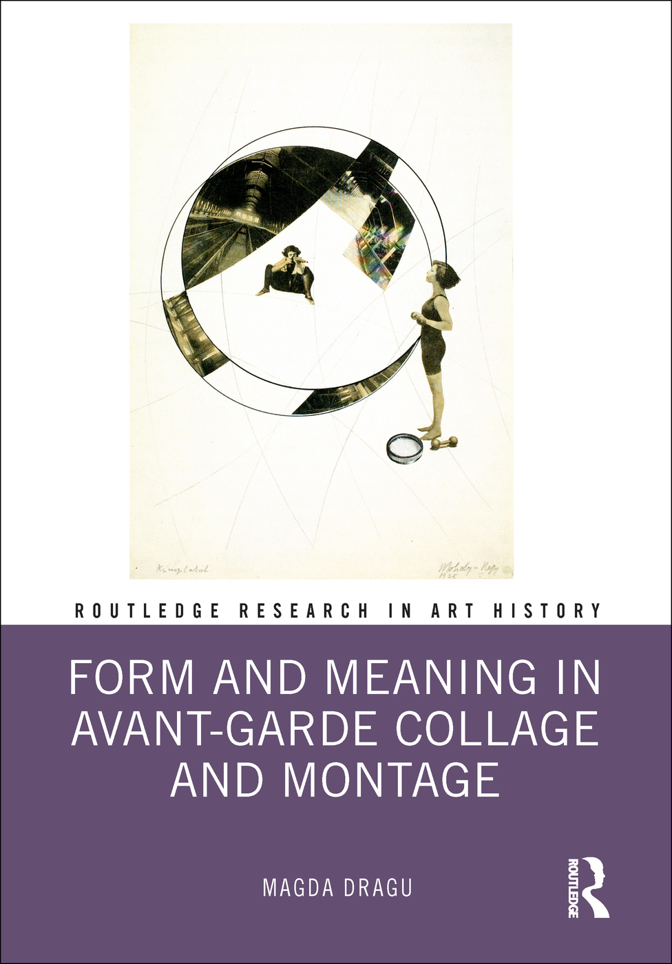 Form and Meaning in Avant-Garde Collage and Montage book cover