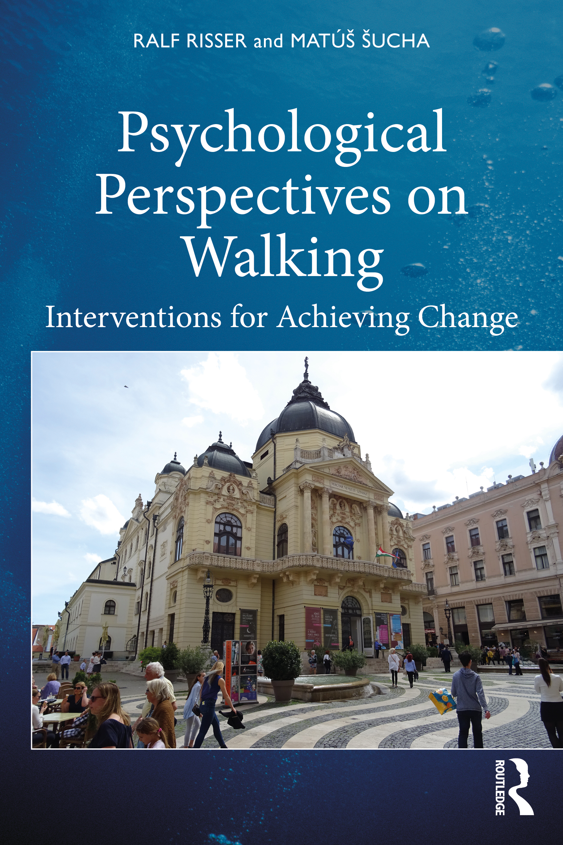Psychological Perspectives on Walking: Interventions for Achieving Change book cover