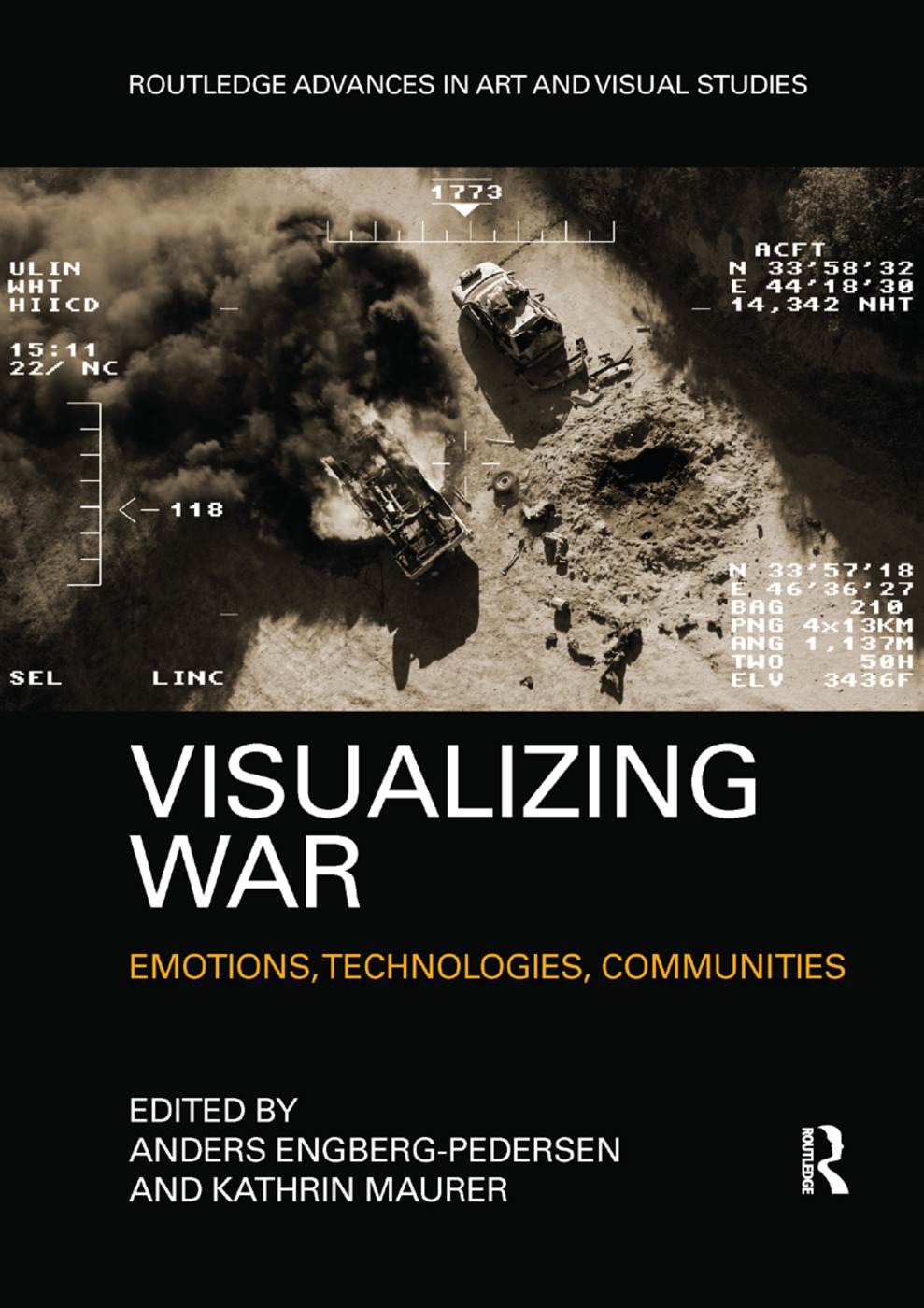 Visualizing War: Emotions, Technologies, Communities book cover
