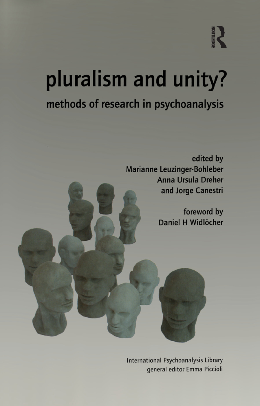 Pluralism and Unity?: Methods of Research in Psychoanalysis, 1st Edition (Paperback) book cover