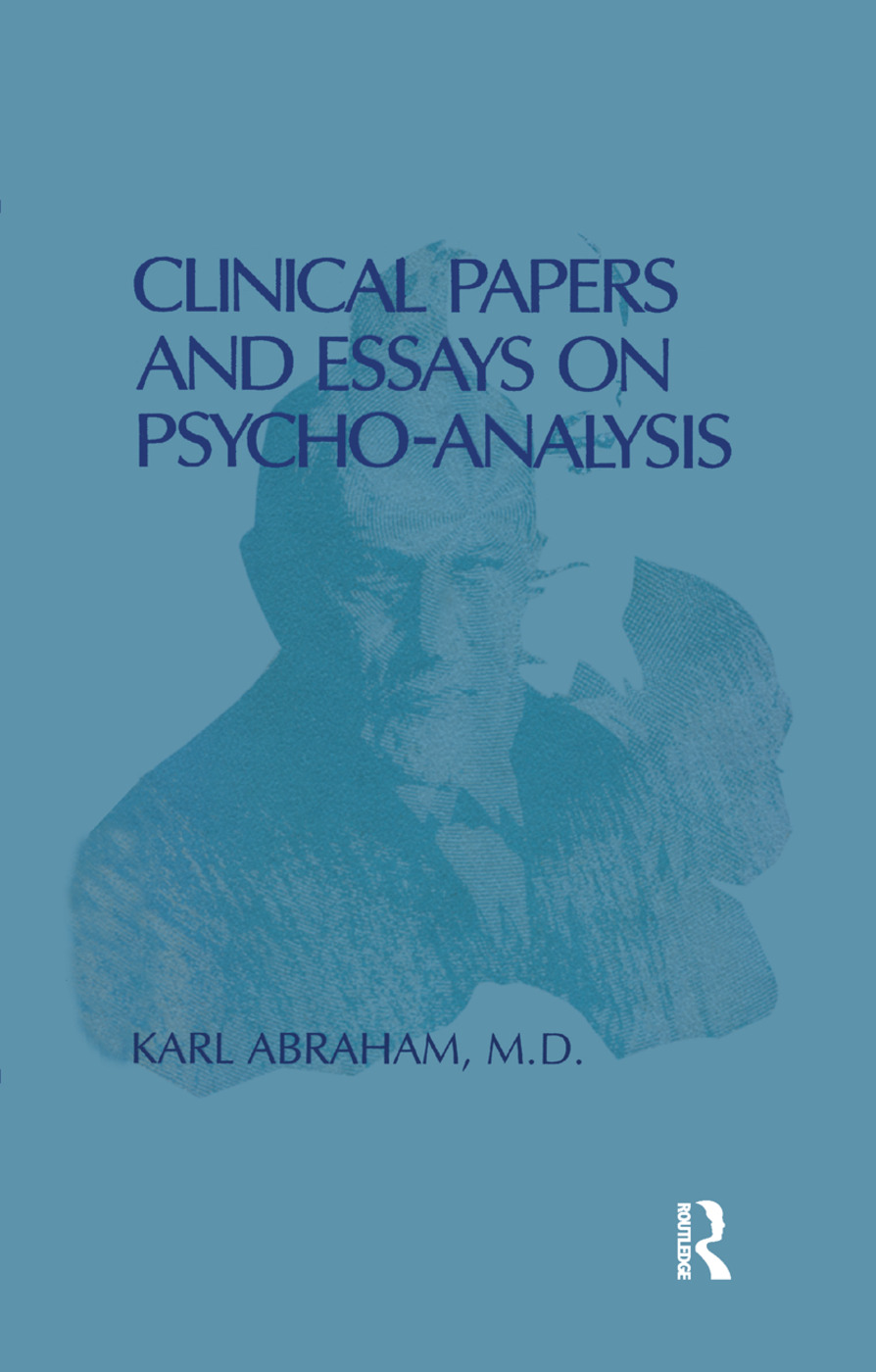 Clinical Papers and Essays on Psychoanalysis