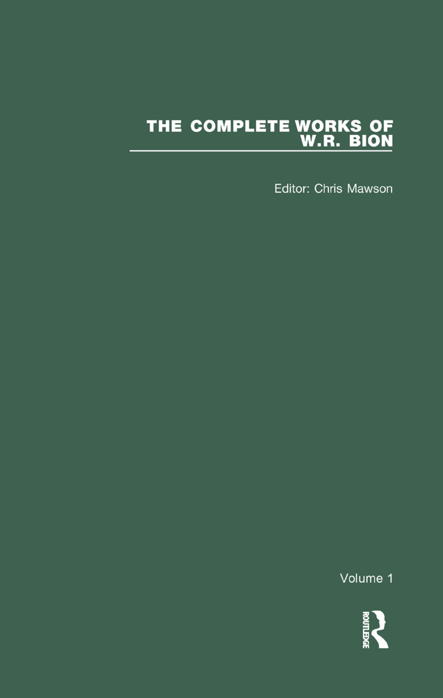 The Complete Works of W.R. Bion: Volume 1, 1st Edition (Paperback) book cover