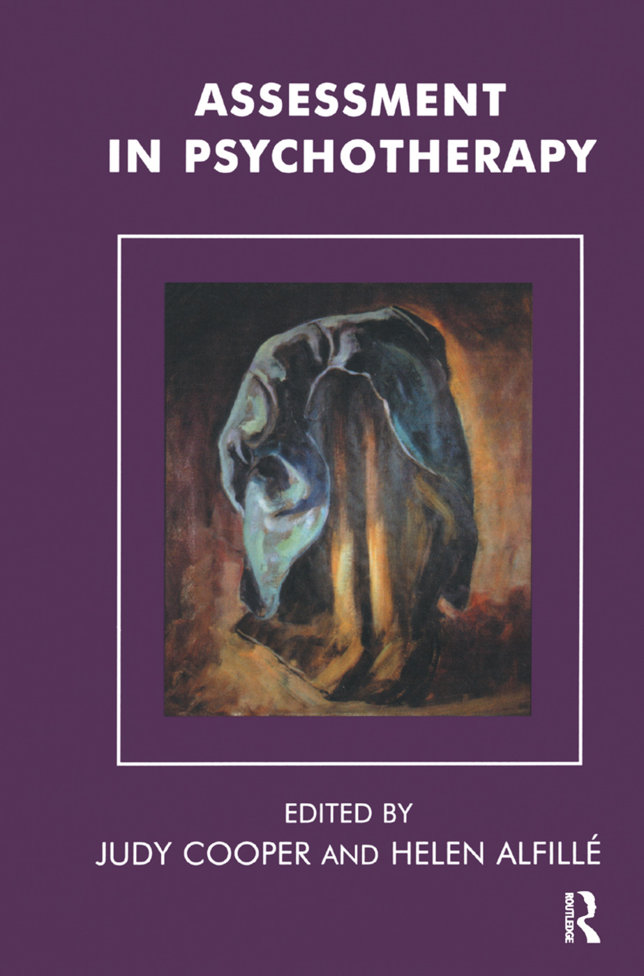 Assessment in Psychotherapy: 1st Edition (Hardback) book cover