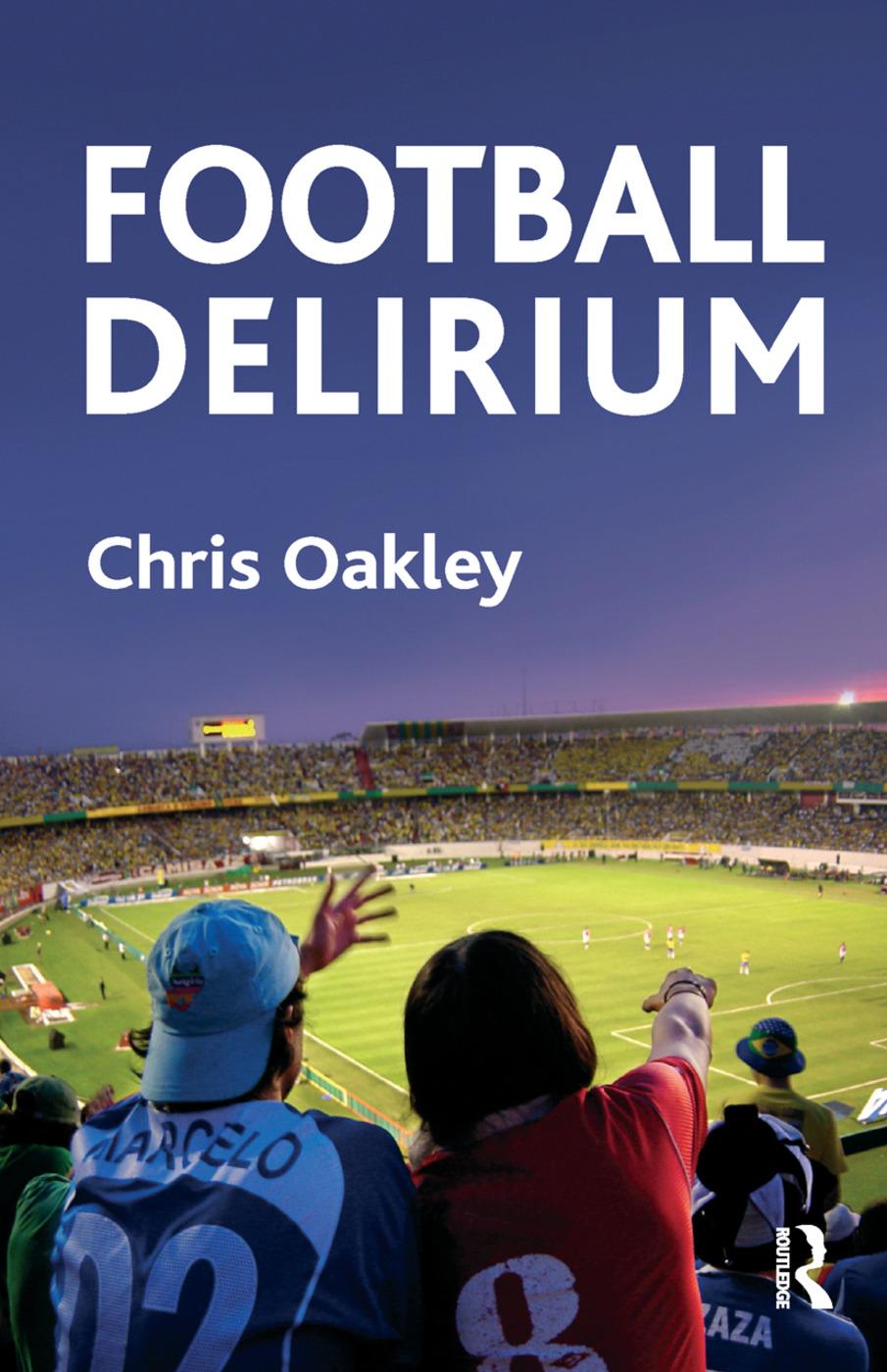 Football Delirium: 1st Edition (Hardback) book cover