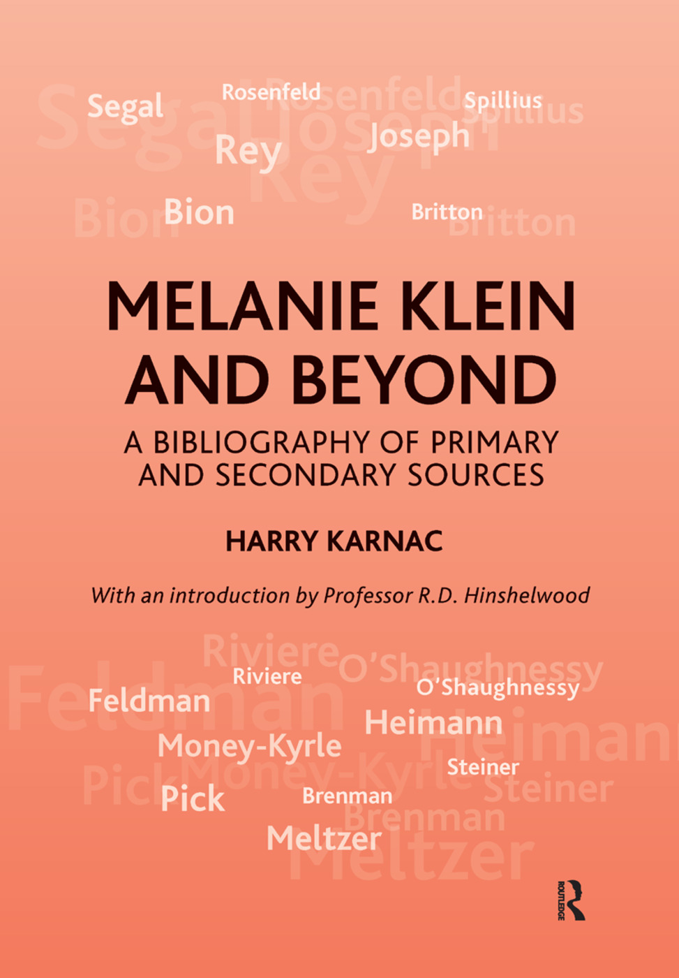 Melanie Klein and Beyond: A Bibliography of Primary and Secondary Sources, 1st Edition (Hardback) book cover