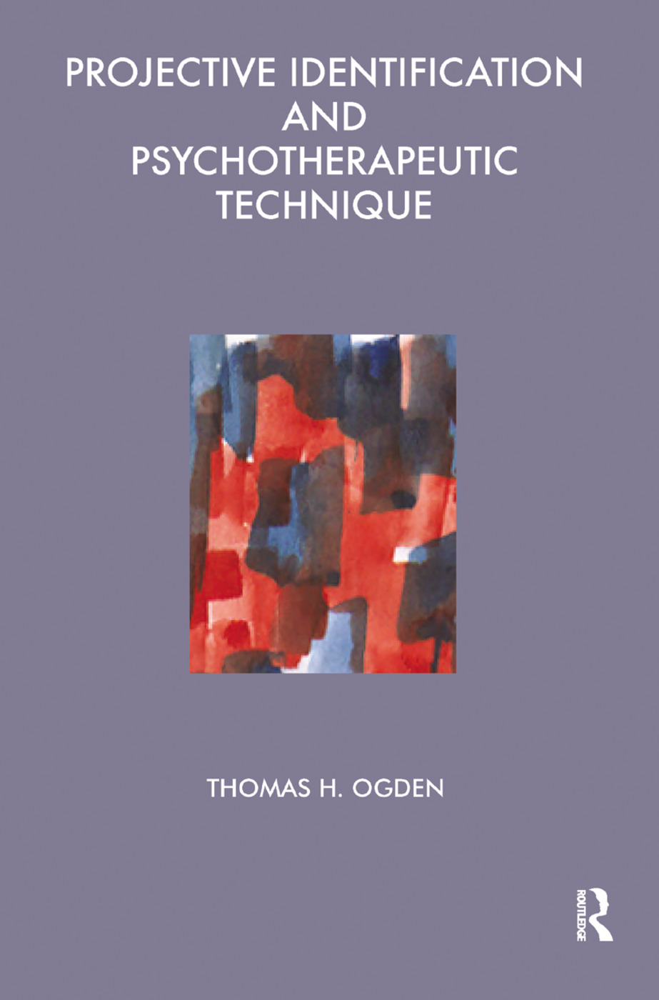 Projective Identification and Psychotherapeutic Technique: 1st Edition (Paperback) book cover