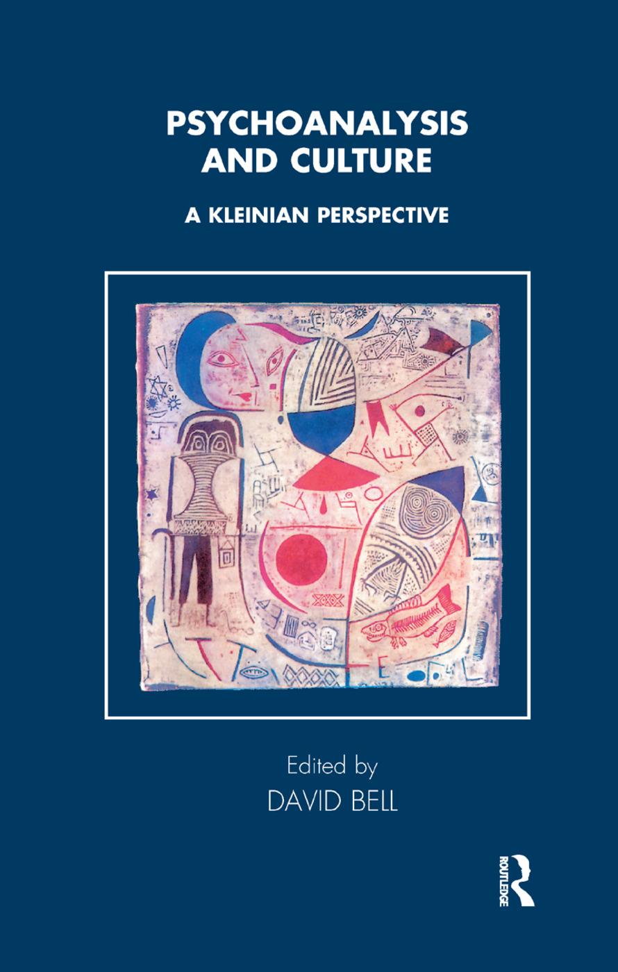 Psychoanalysis and Culture: A Kleinian Perspective, 1st Edition (Hardback) book cover