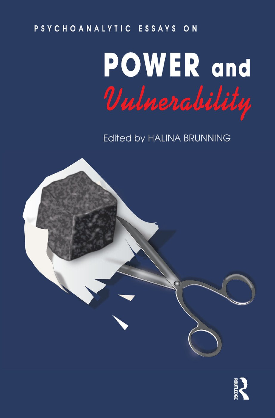 Psychoanalytic Essays on Power and Vulnerability: 1st Edition (Hardback) book cover