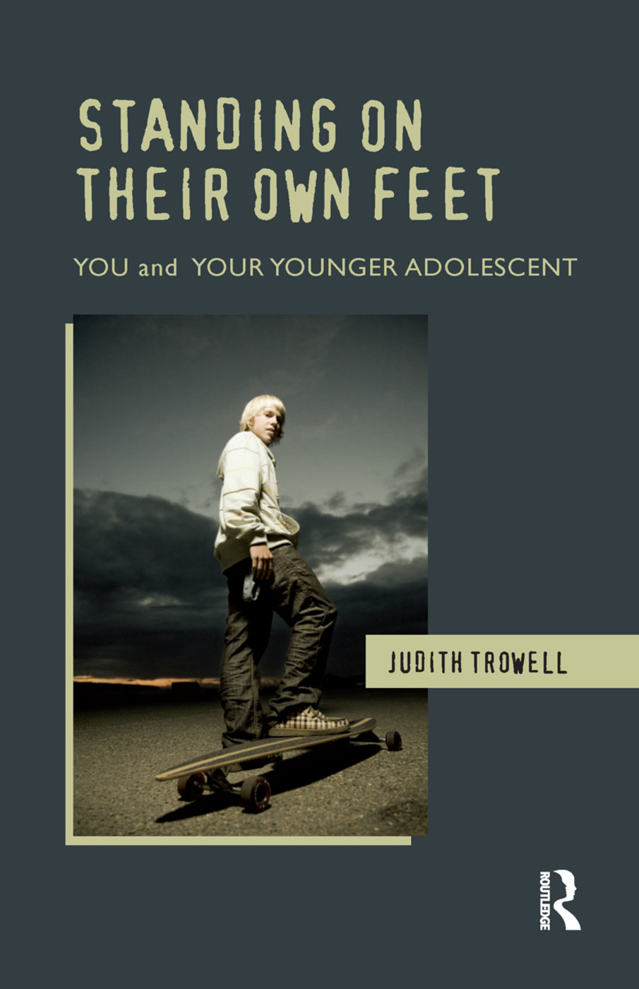 Standing on their Own Feet: You and Your Younger Adolescent, 1st Edition (Hardback) book cover