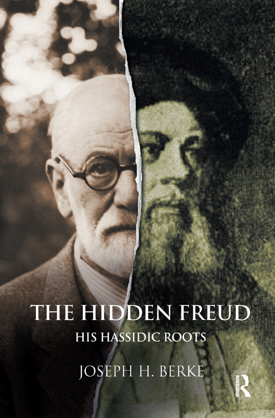 The Hidden Freud: His Hassidic Roots, 1st Edition (Hardback) book cover