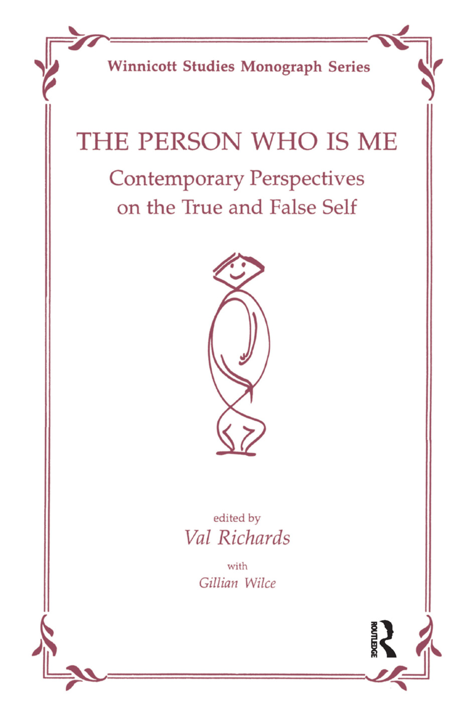 The Person Who Is Me: Contemporary Perspectives on the True and False, 1st Edition (Paperback) book cover