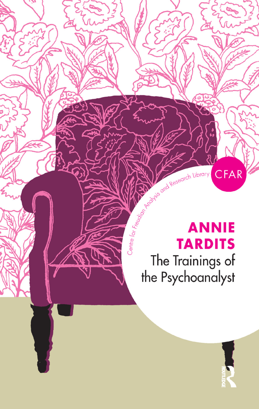The Trainings of the Psychoanalyst: 1st Edition (Hardback) book cover
