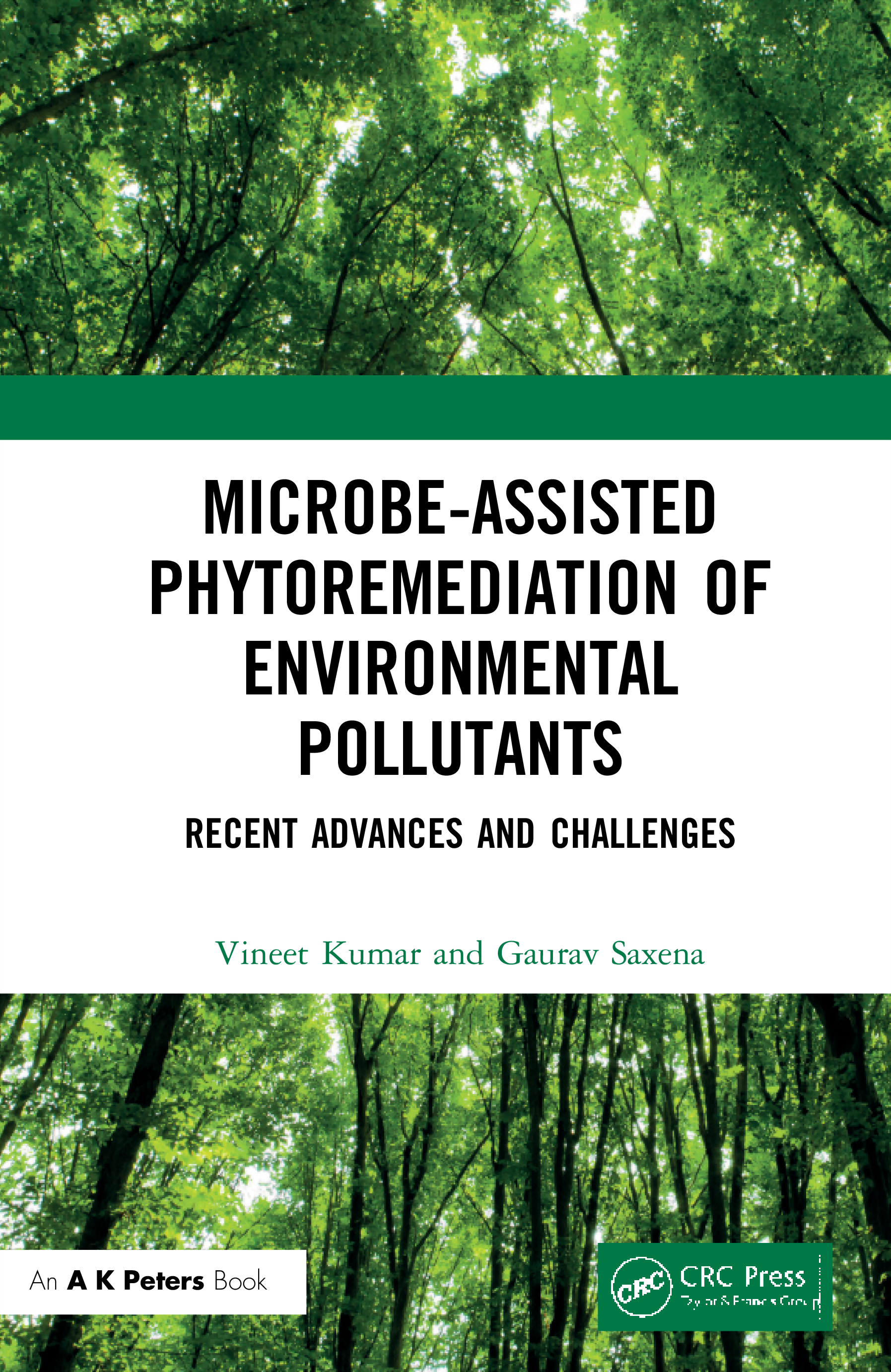 Microbe-Assisted Phytoremediation of Environmental Pollutants: Recent Advances and Challenges, 1st Edition (Hardback) book cover