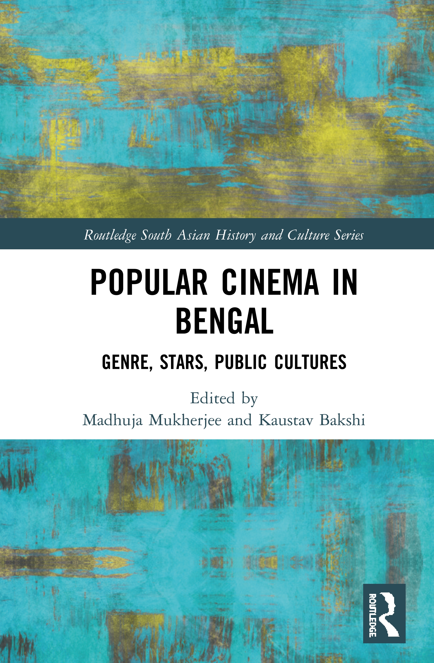 Popular Cinema in Bengal: Genre, Stars, Public Cultures book cover