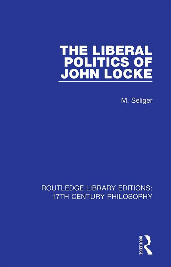 The Liberal Politics of John Locke book cover
