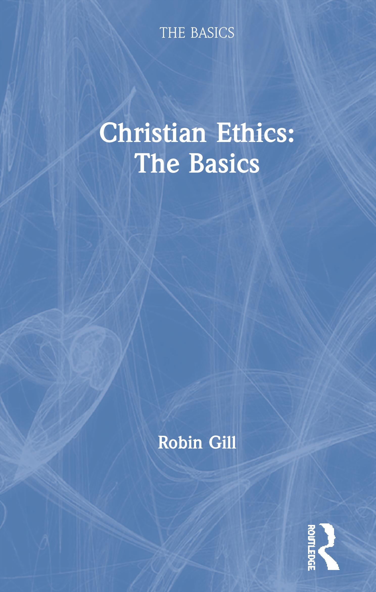 Christian Ethics: The Basics book cover